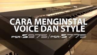 Cara Menginstal Voice dan Style PSR-S975/S775