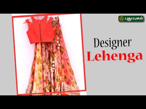 Designer Lehenga ஆடையலங்காரம் 12-05-17 PuthuYugamTV Show Online