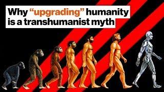 Why 'upgrading' humanity is a transhumanist myth | Douglas Rushkoff