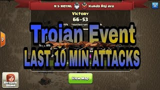 TROJAN EVENT | LAST 10 MIN ATTACKS | WAR WINNING | 25 VS 25 | CLASH OF CLANS |