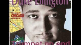 Trumpet no end.:Duke Ellington