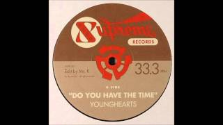 Gambar cover The Younghearts - Do You Have The Time (Mr K. Edit) [1973/2004]