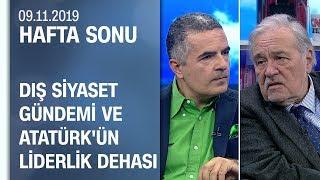 İlber Ortaylı dış siyaset gündemini yorumladı ve Ulu Önder Atatürk'ü anlattı -Hafta Sonu 09.11.2019