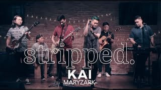 Maryzark Performs Kai   Stripped