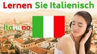 Lernen Sie Italienisch im Schlaf     Die wichtigsten Italienischen Sätze und Wörter     Italienisch