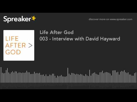 003 - Interview with David Hayward (part 1 of 5)