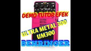demo Tutor Efek Pedal Gitar Behringer Ultra Metal 300, UM300, UM 300 LEGENDARIS