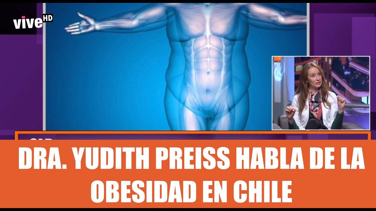 SLB. Dra. Yudith Preiss y las cifras de obesidad en Chile