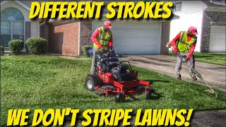 I mow in squares and circles and don't stripe my lawns this is why