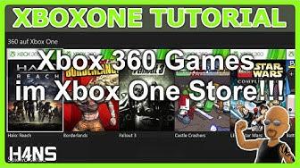 Xbox 360 Spiele im Xbox One Store XBOX ONE Tutorial