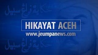Hikayat Aceh | Jasa Teungku Chik Pante Kulu Yang Dilupakan Aceh - (Serial 04)