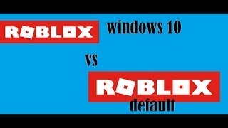 ROBLOX Windows 10 vs ROBLOX Default (Website)