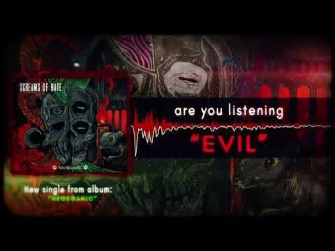 SCREAMS OF HATE - Evil [New Single] HD
