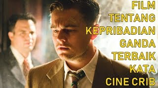 FILM TENTANG KEPRIBADIAN GANDA TERBAIK KATA CINE CRIB (Versi Hollywood Part 1)