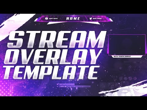 FREE Twitch/Youtube Stream Overlay Template 2019