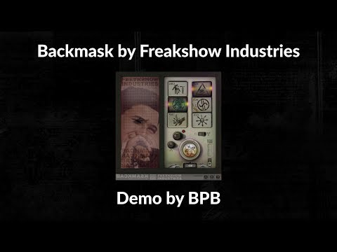 Freakshow Industries Backmask Demo