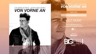Causeblue feat. Jason Anousheh  Von Vorne An (Radio Edit)