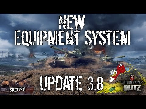 Update 3.8 - New Equipment System - Wot Blitz