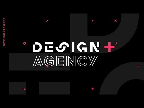 Design+ Agency Panel - Featuring leaders from the top design agencies - Hosted by InVision