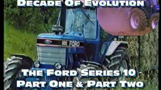 Decade Of Evolution, The Ford Tractor 10 Series Story.