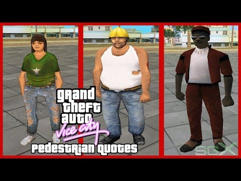 GTA Vice City Construction Worker, Black Pimp & Homeless Old Female Quotes