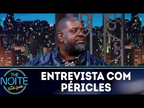 Entrevista com Péricles | The Noite (04/06/18)