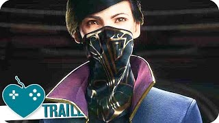 DISHONORED 2 Gamescom 2016 Gameplay Trailer (2016) PS4, Xbox One, PC Game