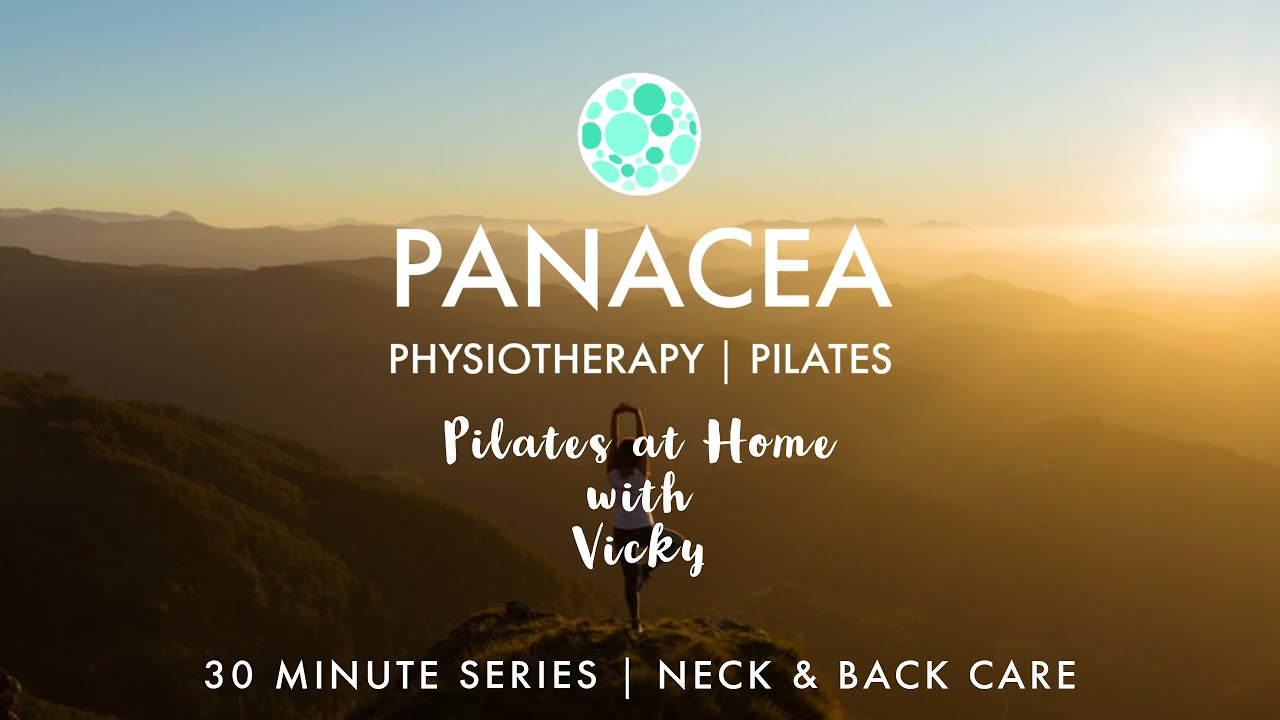 Panacea Pilates | 30 Minute Series | Neck & Back Care