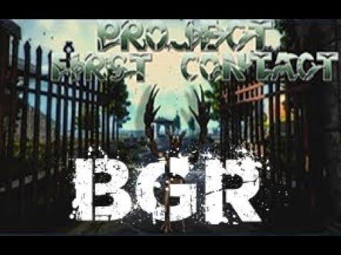 BGR| Project First Contact: Lauter als die Boxen erlauben.