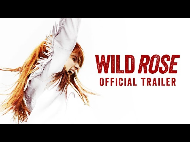 Wild Rose - In Theaters June 21, 2019