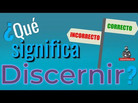 ¿Qué Significa Discernimiento?