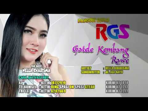 Free Download Nella Kharisma-gatele Kembang Rawe-dangdut Koplo-rgs Mp3 dan Mp4