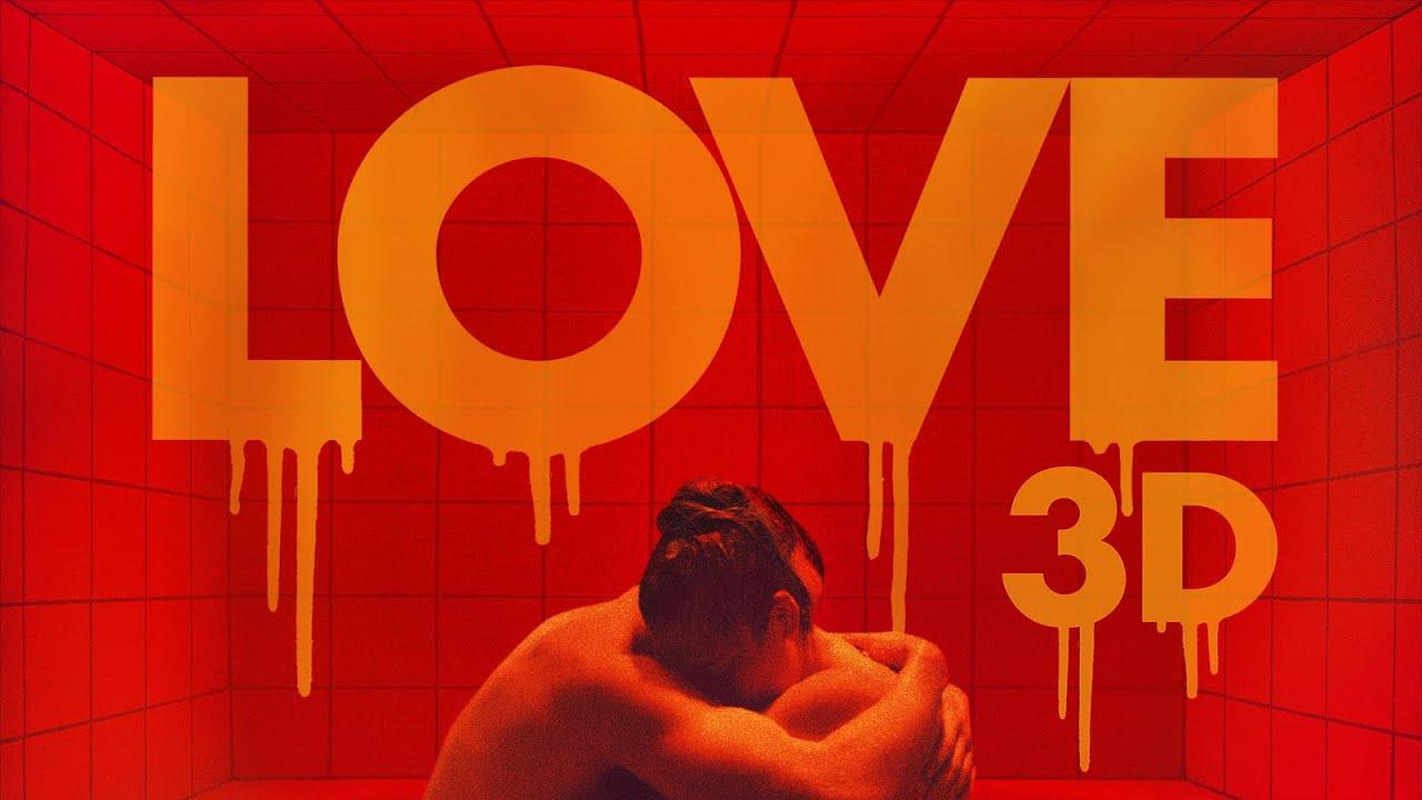 Online watch love 2015 3d [VER HD]