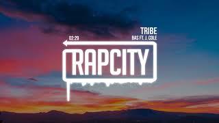 Bas - Tribe ft. J. Cole