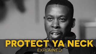 """Wu-Tang Clan's """"Protect Ya Neck"""" Explained (36 Chambers Episode 4)"""