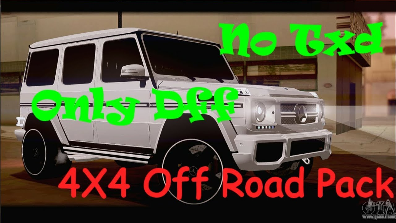 Gta San Andreas 4x4 Off Road Pack No Txd Only Dff Youtube
