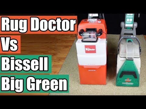 Rug Doctor Vs Bissell Big Green Deep Carpet Cleaning Machines