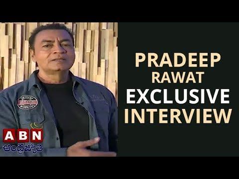 Actor Pradeep Rawat Exclusive Interview | ABN Telugu