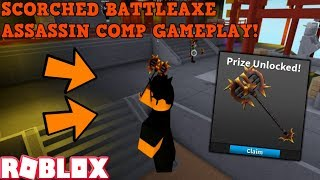 SCORCHED BATTLEAXE COMPETITIVE GAMEPLAY! (ROBLOX ASSASSIN) *JUNE COMP 2019 1000 POINT PRIZE!*