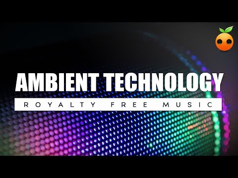 Ambient Technology - Background Music | Royalty Free Music | Chill | Stock Music | Instrumental