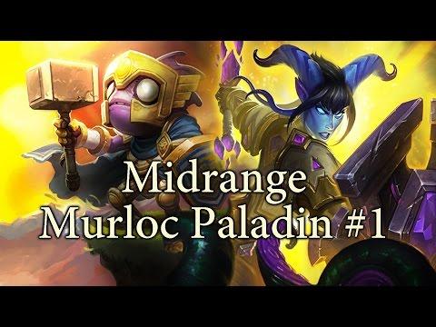 Hearthstone Midrange Murloc Paladin S27 #1: Murfect