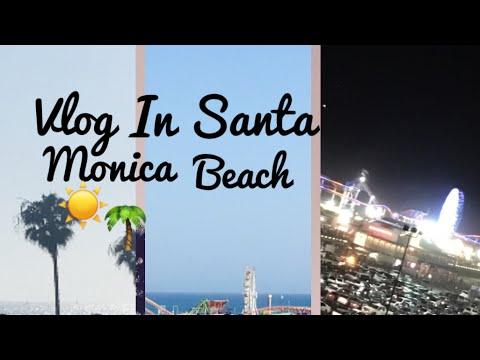 Santa Monica Beach    Vlog 3