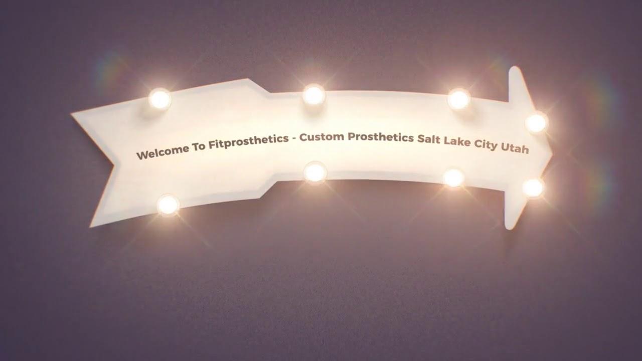 Custom Made Prosthetics in Murray | Fit Prosthetics - (801) 912-0500