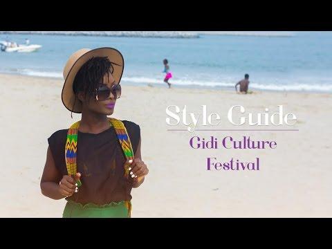 Download Ndani Presents: Style Guide - Gidi Culture Festival