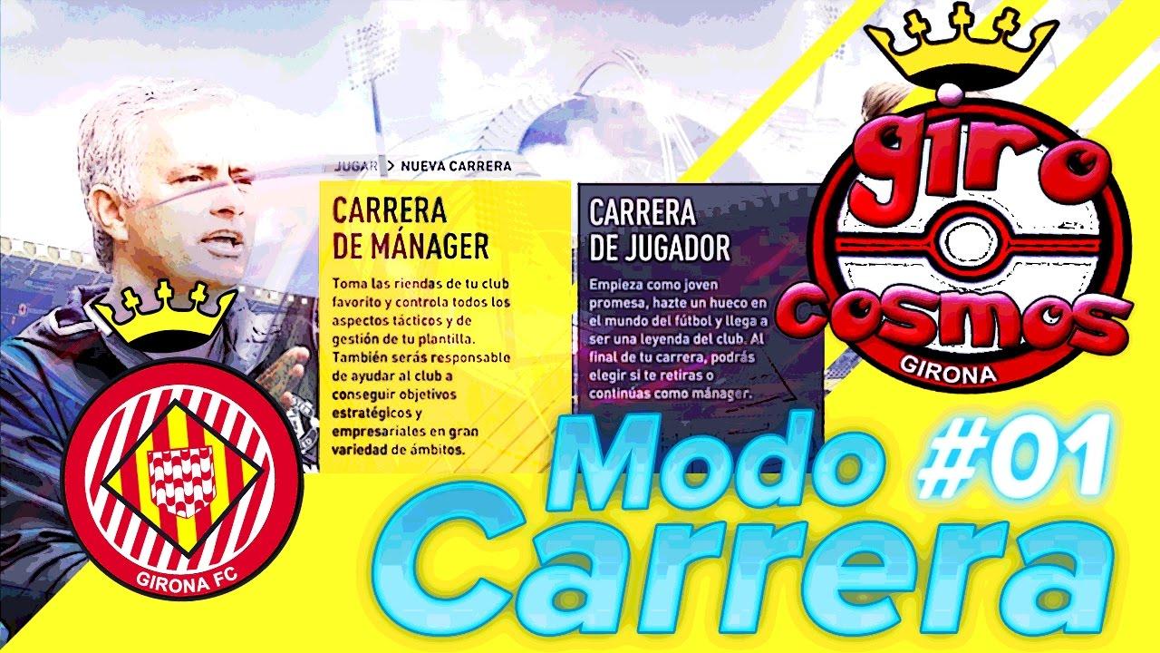 Modo Carrera #01 Manager Girona FC Fifa 17 - YouTube