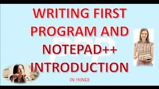 PHP 2 WRITING FIRST PROGRAM AND NOTEPAD++ INTRODUCTION IN HINDI