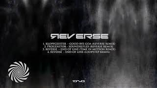 Reverse - End of Line (Loopstep Remix)