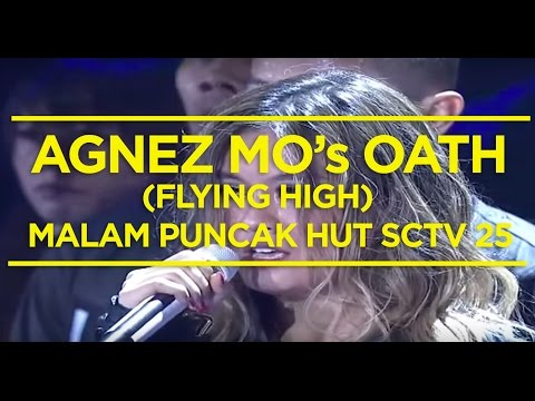 Agnez Mo's Oath (Flying High) - Malam Puncak HUT SCTV 25