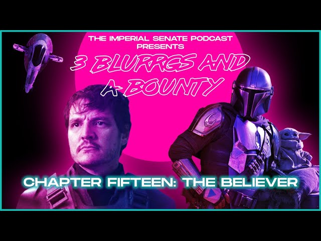 3 Blurrgs and a Bounty - The Mandalorian: Chapter 15 Review