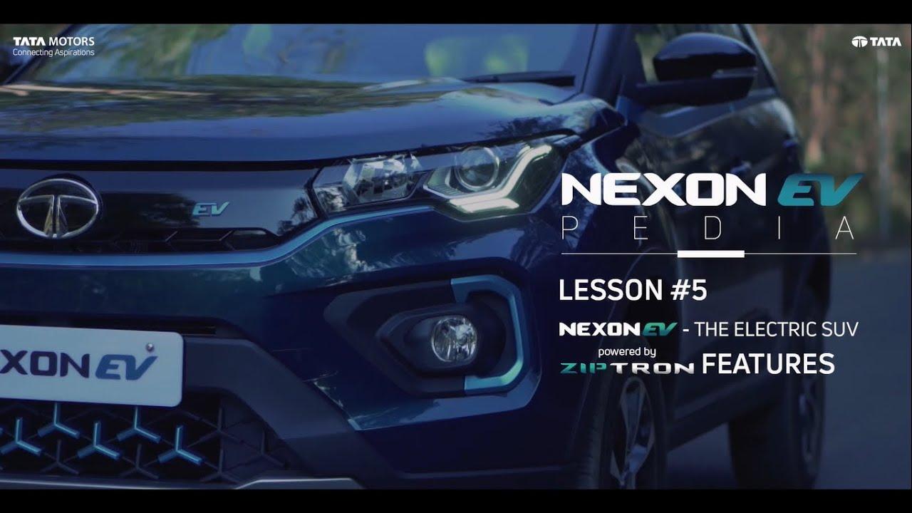 Lesson #5  - Features of the Nexon EV | NexonEVPedia